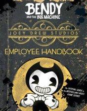 Bendy And The Ink Machine Employee Handbook