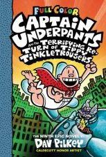 Captain Underpants And The Terrifying Return Of Tippy Tinkletrousers Full Colour