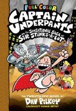 Captain Underpants And The Sensational Saga Of Sir StinksALot