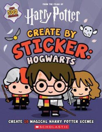 Harry Potter Create By Sticker: Hogwarts by Carla Spinner