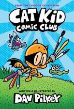 Cat Kid Comic Club by Dav Pilkey
