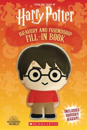 Harry Potter: Bravery And Friendship Fill-In Book by Samantha Swank