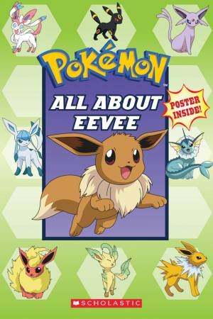 Pokemon: All About Eevee by Various