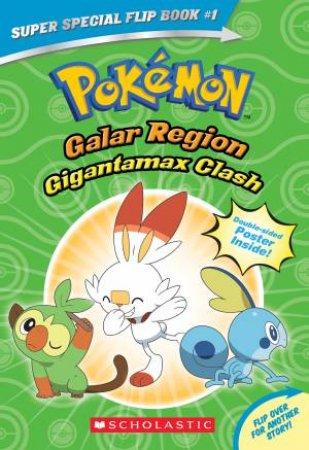Pokemon: Galar Region Gigantamax Clash by Rebecca Shapiro