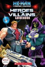 HeMan And The Masters Of The Universe Heroes And Villains Guidebook