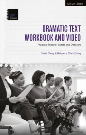 The Dramatic Text Workbook And Video by Various
