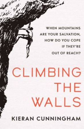 Climbing The Walls by Kieran Cunningham