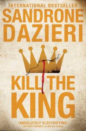Kill The King by Sandrone Dazieri