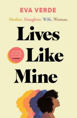 Lives Like Mine by Eva Verde