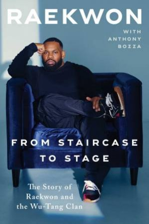 From Staircase To Stage by Raekwon