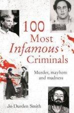 100 Most Infamous Criminals