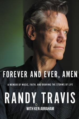 Forever And Ever, Amen by Randy Travis