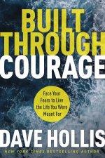 Built Through Courage