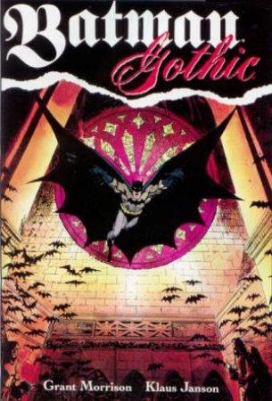 Batman: Gothic by Grant Morrison & Klaus Janson