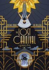 Lost Carnival A Dick Grayson Graphic Novel
