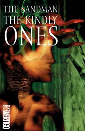 Sandman Vol. 9 The Kindly Ones (30th Anniversary Edition)
