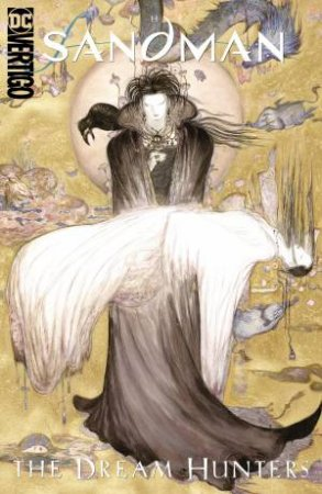Sandman Dream Hunters 30th Anniversary Edition (Prose Version)