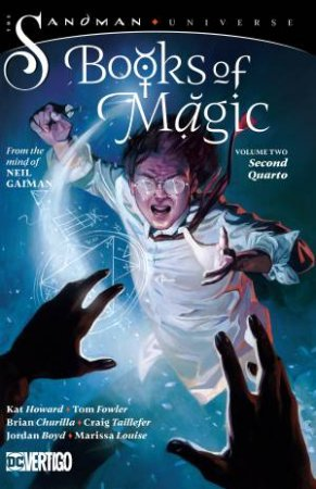 The Books Of Magic Vol. 2 Second Quarto (The Sandman Universe)