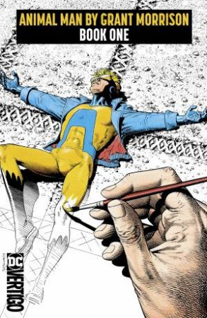 Animal Man By Grant Morrison Book One by Grant Morrison