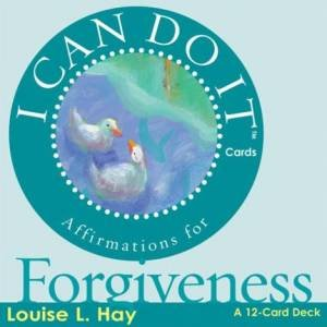 I Can Do It Cards: Forgiveness