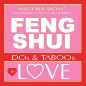 Feng Shui Dos & Taboos For Love