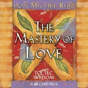 The Mastery Of Love Cards by Don Miguel Ruiz