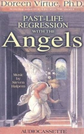 Past-Life Regression With The Angels - CD by Doreen Virtue