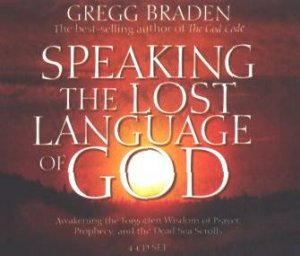 Speaking The Lost Language Of God - CD