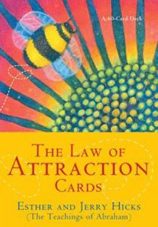 Law Of Attraction Cards by Gerry & Esther Hicks