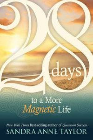 28 Days to a More Magentic Life