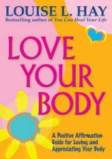 Love Your Body Anniversary Edition