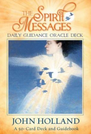 The Spirit Messages: Daily Guidance Oracle Deck