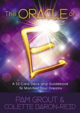 The Oracle of E A 52Card Deck and Guidebook to Manifest Your Dreams