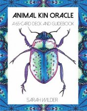 Animal Kin Oracle A 65Card Deck And Guidebook