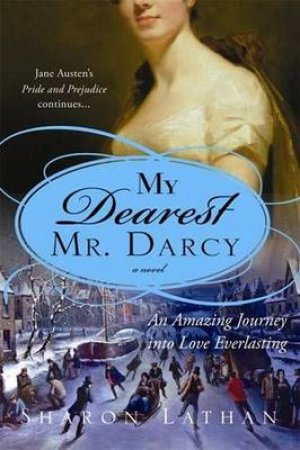 My Dearest Mr Darcy by Sharon Lathan