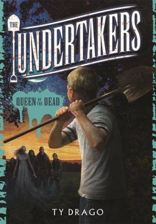 Queen of the Dead: The Undertakers