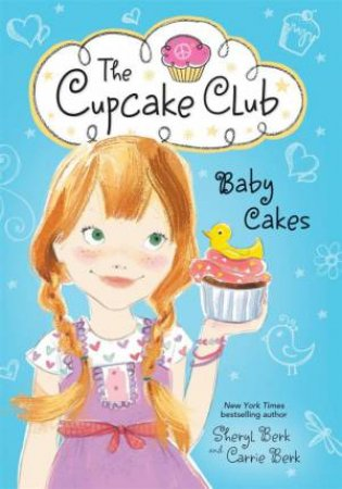 Baby Cakes, The Cupcake Club