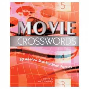 Movie Crosswords: 50 All-New Star-Studded Puzzles by Various
