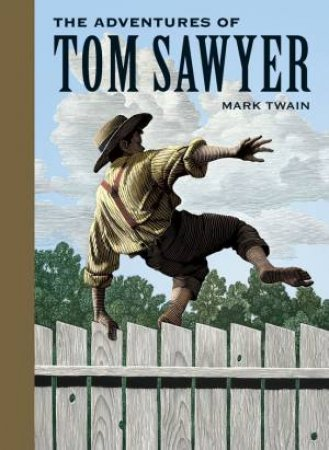 Sterling Unabridged Classics: The Adventures Of Tom Sawyer