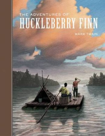 Sterling Unabridged Classics: The Adventures Of Huckleberry Finn