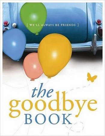 The Goodbye Book by Holland Publishers New