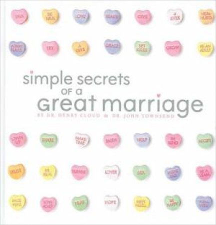 Simple Secrets of a Great Marriage by Henry Cloud & John Townsend