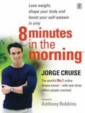 8 Minutes In The Morning Lose Weight Shape Your Body