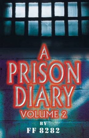 A Prison Diary Volume 2 by Jeffrey Archer