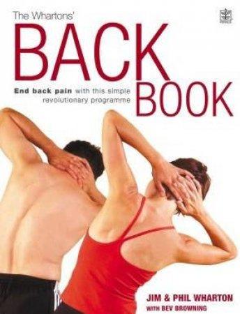 The Wharton's Back Book by Jim & Phil Wharton