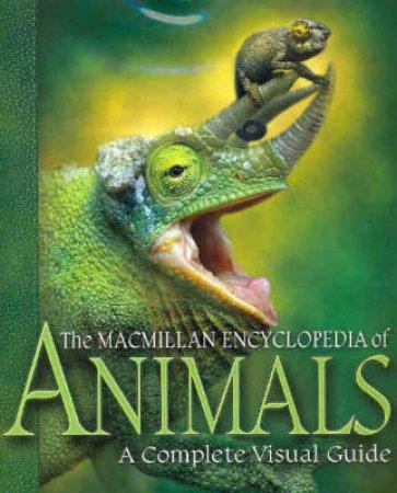 Macmillan Encyclopedia Of Animals by Macmillan