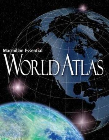 Macmillan Essential World Atlas by Various