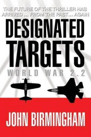 Designated Targets: World War 2.2