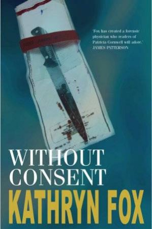 Without Consent by Kathryn Fox