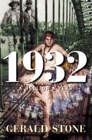 1932: A Hell Of A Year by Gerald Stone